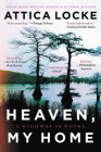 Heaven, My Home (A Highway 59 Novel) Cover Image