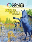 Read and Colour: Wild West Comic Cover Image