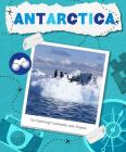Antarctica (Go Exploring: Continents and Oceans) Cover Image