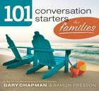 101 Conversation Starters for Families Cover Image