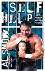 Self Help: Life Lessons from the Bizarre Wrestling Career of Al Snow Cover Image