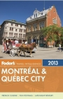 Fodor's Montreal & Quebec City 2013 Cover Image