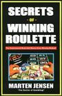 Secrets of Winning Roulette, 2nd Edition Cover Image