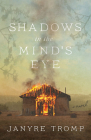 Shadows in the Mind's Eye Cover Image