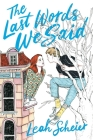 The Last Words We Said Cover Image