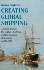 Creating Global Shipping (Cambridge Studies in the Emergence of Global Enterprise) Cover Image