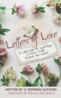 Letters of Love: A collection of uplifting letters from around the world. Cover Image