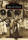 Meadville (Images of America (Arcadia Publishing)) Cover Image