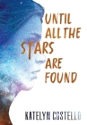 Until All The Stars Are Found Cover Image