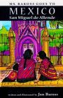 Ms. Baross goes to Mexico: San Miguel de Allende Cover Image