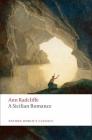 A Sicilian Romance (Oxford World's Classics) Cover Image
