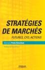 Stratégies de marchés: Futures, CFD, Actions Cover Image