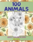 Adult Coloring Book Relaxing - 100 Animals Cover Image