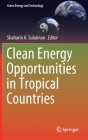 Clean Energy Opportunities in Tropical Countries (Green Energy and Technology) Cover Image