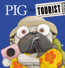 Pig the Tourist (Pig the Pug) Cover Image