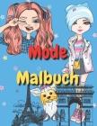 malbuch mode: malbuch mode mädchen malbuch teenager mädchen malbuch mädchen 12 jahre malbuch fashion beschäftigungsbuch ab 10 gesche Cover Image