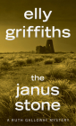 The Janus Stone (Ruth Galloway Mysteries) Cover Image