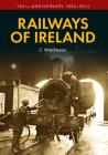 Railways of Ireland: 180th Anniversary 1834-2014 Cover Image