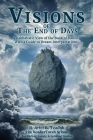 Visions of the End of Days: A Kabbalistic View of the Book of Daniel With a Guide to Dream Interpretations Cover Image