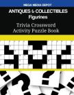 ANTIQUES & COLLECTIBLES Figurines Trivia Crossword Activity Puzzle Book Cover Image