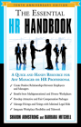 The Essential HR Handbook, 10th Anniversary Edition: A Quick and Handy Resource for Any Manager or HR Professional Cover Image