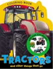 Tractors and Other Things That Go Coloring Book Cover Image
