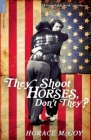 They Shoot Horses, Don't They? (Serpent's Tail Classics) Cover Image