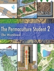 The Permaculture Student 2 The Workbook Cover Image