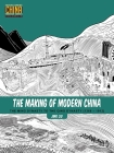 The Making of Modern China: The Ming Dynasty to the Qing Dynasty (1368-1912) (Understanding China Through Comics #4) Cover Image