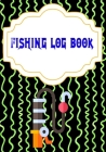 Fishing Log Book April: Pure Fishing Login 110 Page Cover Glossy Size 7 X 10 Inch - Prompts - Fish # Fishing Fast Prints. Cover Image
