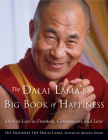 The Dalai Lama's Big Book of Happiness: How to Live in Freedom, Compassion, and Love Cover Image