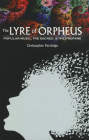 The Lyre of Orpheus: Popular Music, the Sacred, and the Profane Cover Image