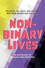 Non-Binary Lives: An Anthology of Intersecting Identities Cover Image