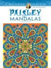 Creative Haven Paisley Mandalas Coloring Book (Creative Haven Coloring Books) Cover Image