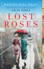 Lost Roses: A Novel Cover Image