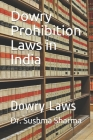 Dowry Prohibition Laws in India: Dowry Laws Cover Image