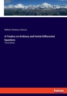 A Treatise on Ordinary and Partial Differential Equations: Third Edition Cover Image