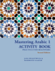 Mastering Arabic 1 Activity Book, Second Edition Cover Image