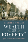 Wealth or Poverty?: Jane Austen's Novels Explored Cover Image