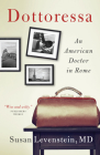 Dottoressa: An American Doctor in Rome Cover Image