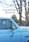 Clothesline Religion: Poems Cover Image