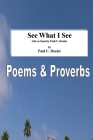 See What I See - Life as Seen by Paul C. Dozier: Revised Cover Image