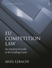 Eu Competition Law: An Analytical Guide to the Leading Cases Cover Image