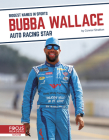 Bubba Wallace: Auto Racing Star Cover Image