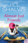 Almost Just Friends: A Novel (The Wildstone Series #4) Cover Image