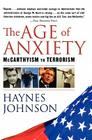 The Age of Anxiety: McCarthyism to Terrorism Cover Image