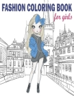 Fashion Coloring Book: Fashion Coloring Book, Fashion Style, Clothing, Cute Designs, Coloring Book For Girls of all Ages as Child, Teens, Age Cover Image