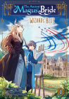 The Ancient Magus' Bride: Wizard's Blue Vol. 1 (The Ancient Magus' Bride: Wizard's Blue #1) Cover Image