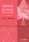 Roberto Extra Light: Juego de magia con cartas (Trilogía Roberto Light) Cover Image