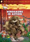 Geronimo Stilton Graphic Novels #7: Dinosaurs in Action! Cover Image